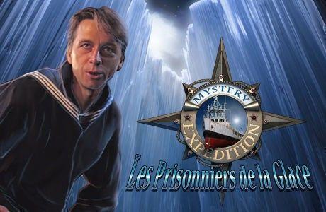 Mystery Expedition: Les Prisonniers de la Glace